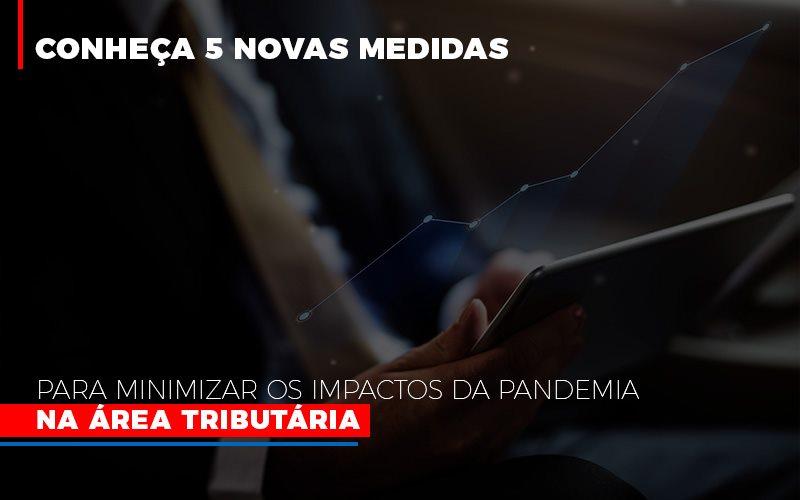 Medidas Para Minimizar Os Impactos Da Pandemia Na Area Tributaria - Contabilidade Na Mooca - SP | Confidence Contabilidade