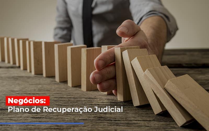 Negocios Plano De Recuperacao Judicial - Contabilidade Na Mooca - SP | Confidence Contabilidade