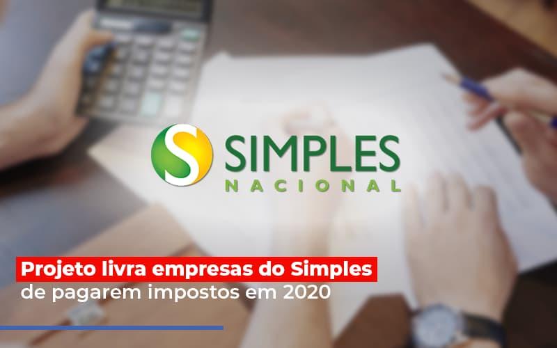 Projeto Livra Empresa Do Simples De Pagarem Post Contabilidade No Itaim Paulista Sp | Abcon Contabilidade - Contabilidade Na Mooca - SP | Confidence Contabilidade