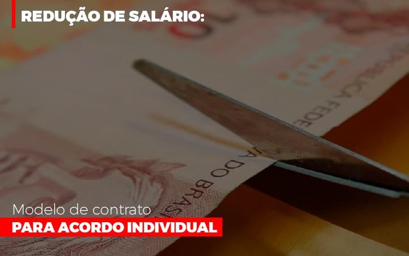Reducao De Salario Modelo De Contrato Para Acordo Individual - Contabilidade Na Mooca - SP | Confidence Contabilidade