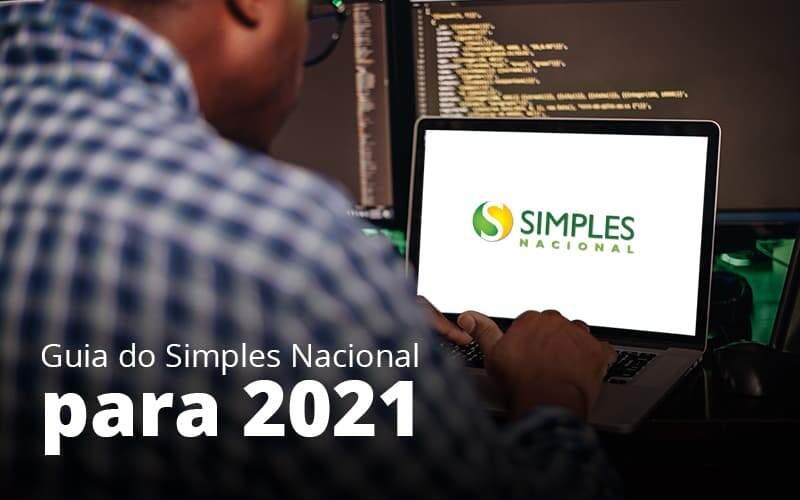 Quais As Regras Do Simples Nacional Para 2021?